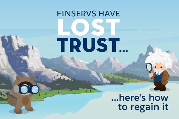 Finservs have lost consumers' trust – and tech can help rebuild it