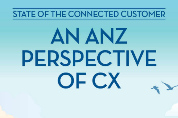 State of the Connected Customer: an ANZ perspective