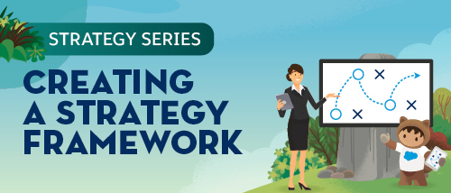 How to build a strategy framework that works