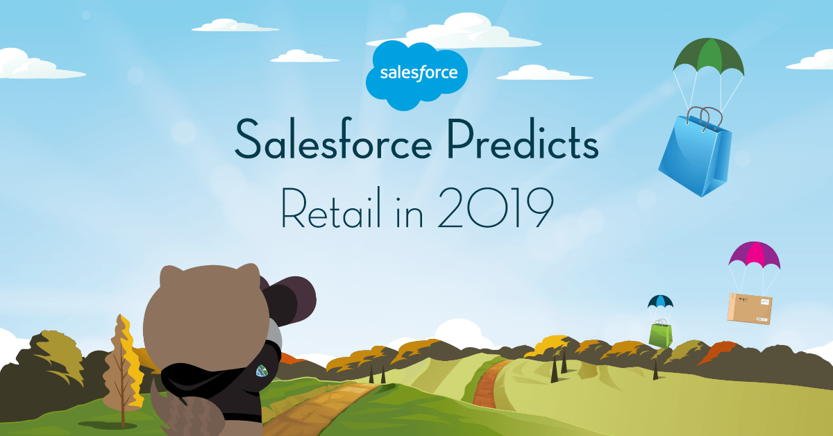 Salesforce Predicts: o varejo em 2019