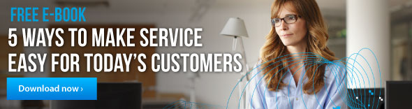 Free ebook. 5 ways to make servicee easy for today's customer. Download now.