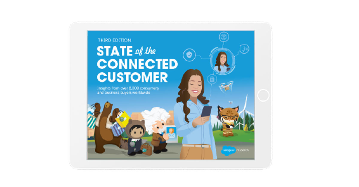 4 Extraordinary Ways To Act On Salesforce's State Of The Connected Customer Report Today