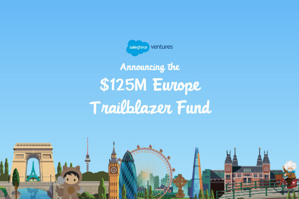 Was Salesforce Ventures neuer $125M Europe Trailblazer Fund für Deutsche Startups bedeutet