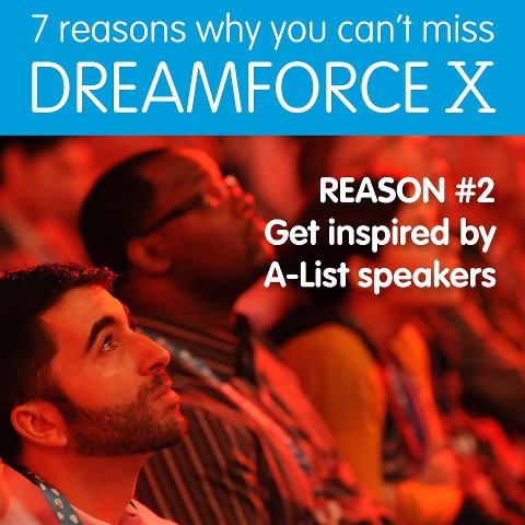 10 reasons to attend Dreamforce X #DF12