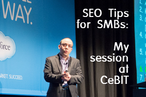 SEO Tips for SMBs - Download slides from Mark Vozzo's session at CeBIT