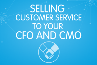 FREE EBOOK: Selling Customer Service to Your CFO and CMO