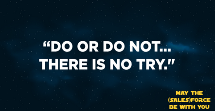 May The Salesforce Be With You 10 Jedi Tips For Excelling At