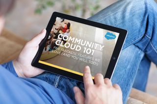"""Community Cloud 101: Five Fantastic Features We Love (and You Will Too!)"": A New Salesforce E-Book"