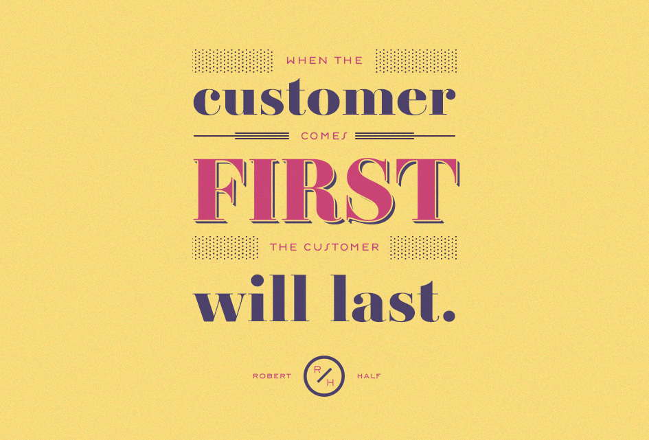 Customer comes first