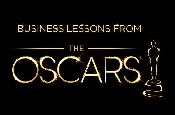 4 Business Lessons from the Academy Awards