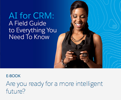 Ai for CRM The Complete Field Guide