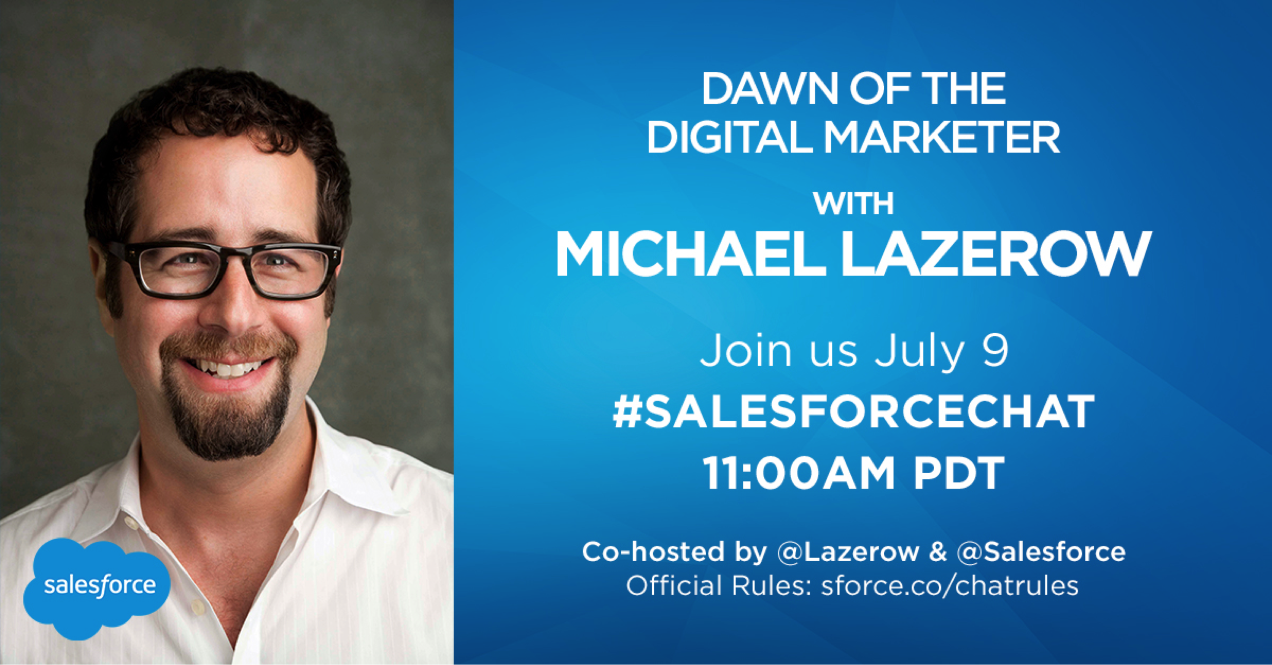 #SalesforceChat: Dawn of the Digital Marketer with Michael Lazerow