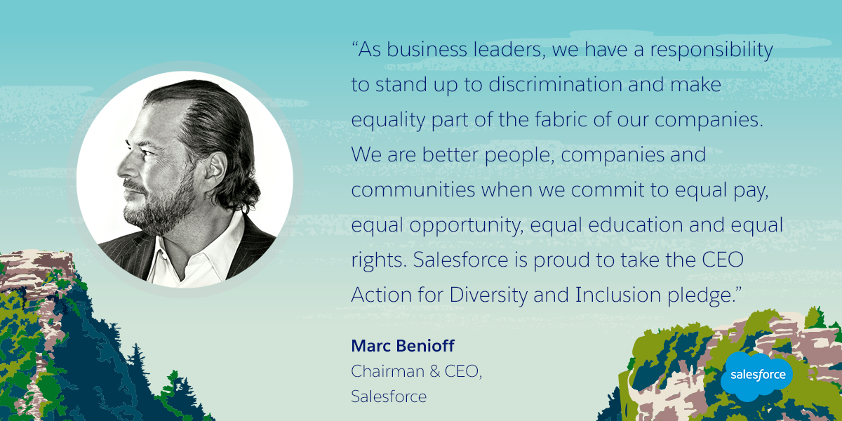 Salesforce Takes the CEO Action for Diversity & Inclusion Pledge to Advance Equality for All