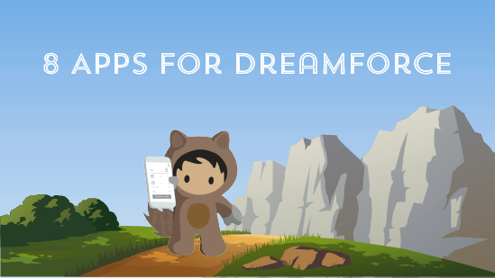 8 Apps You'll Want to Bring to Dreamforce