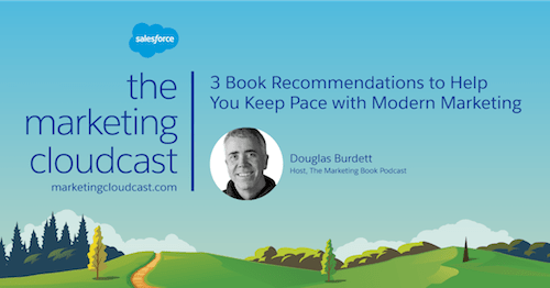 3 Book Recommendations to Help You Keep Pace With Modern Marketing