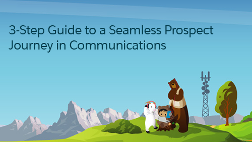 3-Step Guide to a Seamless Prospect Journey in Communications