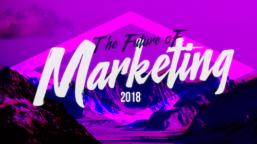 5 Future Marketing Trends of 2018