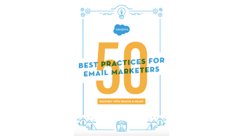 Introducing the 50 Best Practices For Email Marketers