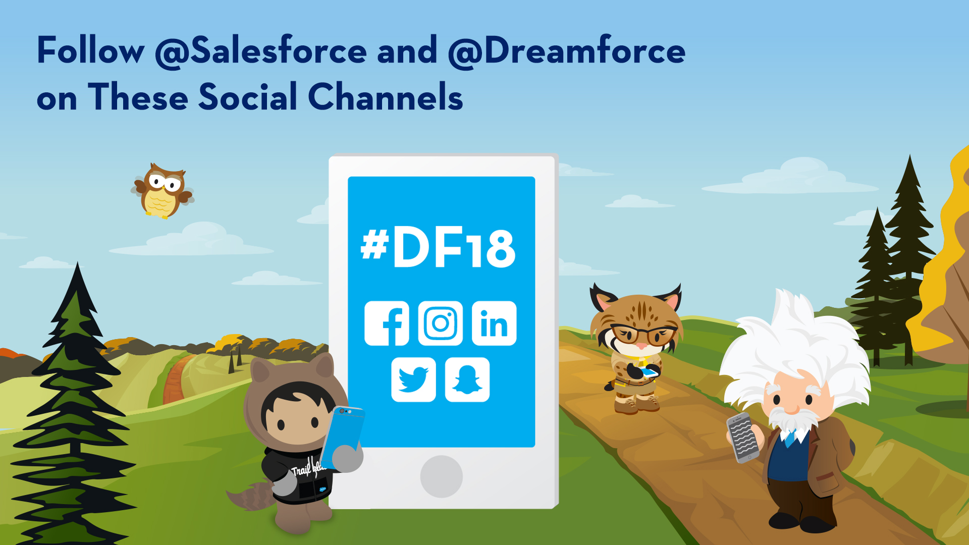 Be A Part of the Social Media Conversation at Dreamforce '18