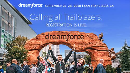 Calling All Trailblazers! Dreamforce '18 Registration is Open