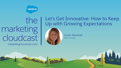 New Podcast Episode: How Torchlite Helps Marketers Keep Up With Growing Expectations