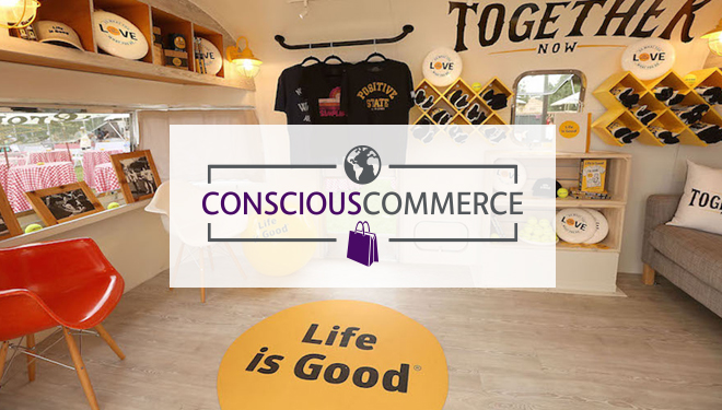 Conscious Commerce: At Life is Good, Action Trumps Giving