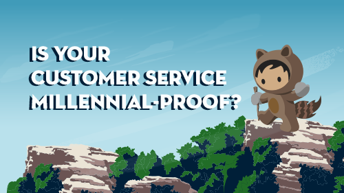 The Millennials are Coming! Is Your Customer Service Ready?