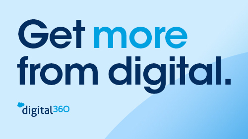 Get more from digital — Digital 360