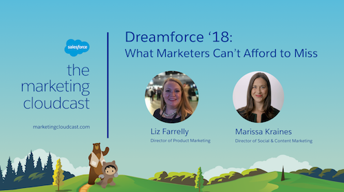 Dreamforce '18: What Marketers Can't Afford to Miss