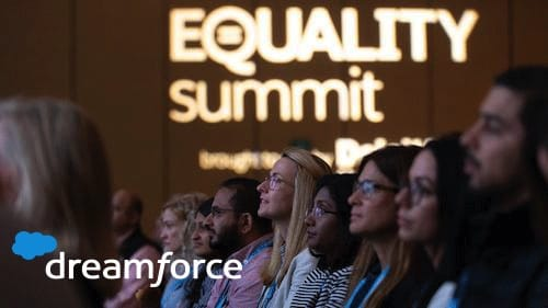 Attending Dreamforce 2019? Be Sure to Check out the Dreamforce Equality Summit