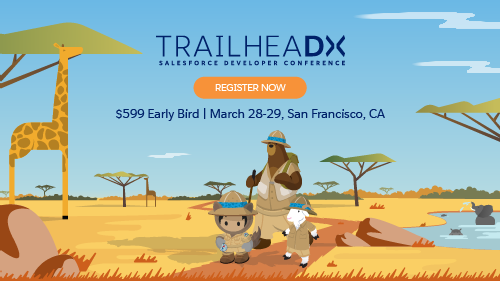 Get Ready for the Ultimate Adventure: TrailheaDX '18!
