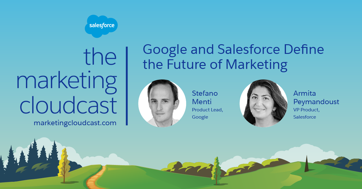 Google and Salesforce Define the Future of Marketing