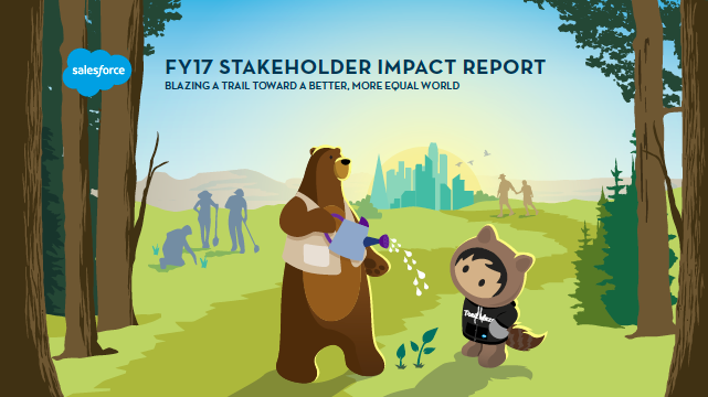 How Salesforce is Working to Improve the State of the World: FY17 Stakeholder Impact Report