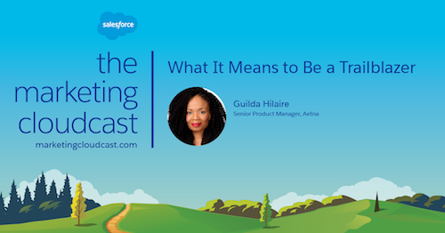New Podcast: What it means to be a Trailblazer with Guilda Hilaire