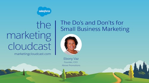 Podcast: The Do's and Don'ts of Small Business Marketing