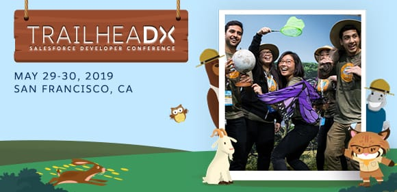 Four Reasons to Register for TrailheaDX '19