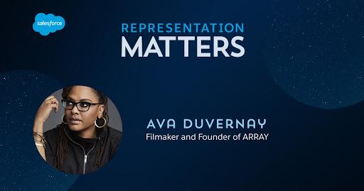 Representation Matters: Ava Duvernay, filmmaker and founder of ARRAY