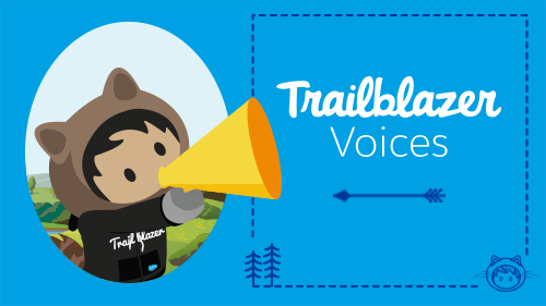 Salesforce Was the Springboard for My Entire Career—and That's No Exaggeration!