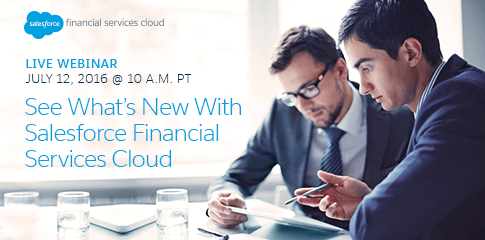See What's New With Salesforce Financial Services Cloud