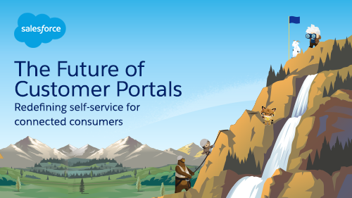 Self-Service or Bust: Why Connected Customer Portals are Vital to Customer Experience