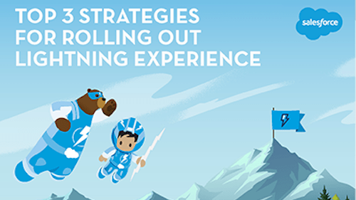 Top 3 Strategies for Rolling Out Lightning Experience
