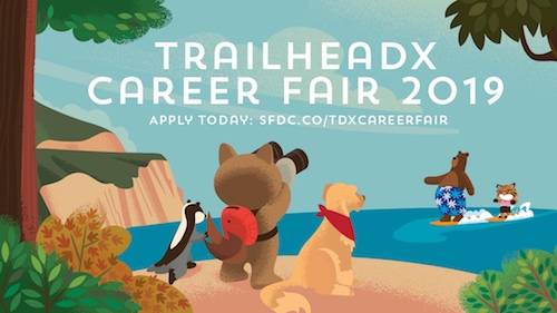 Land your dream job at the TrailheaDX '19 Career Fair!