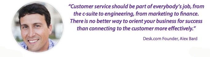"""Customer service should be part of everybody's job."" -Alex Bard"
